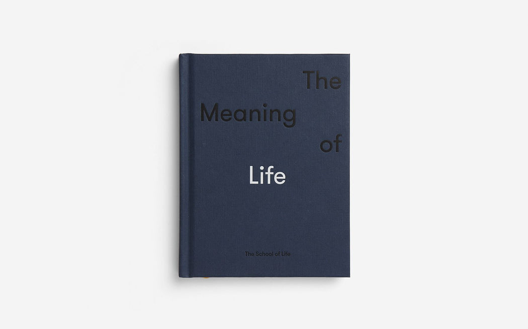 The Meaning of Life - The School of Life