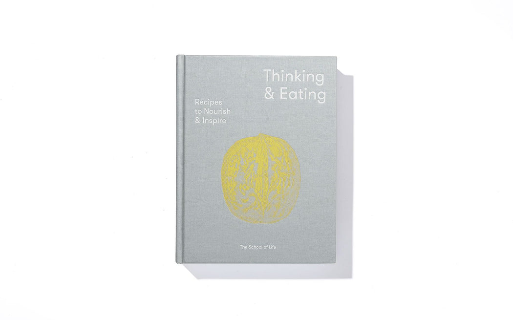 Thinking & Eating - The School of Life