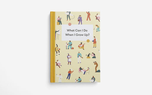 What Can I do When I Grow up - The School of Life
