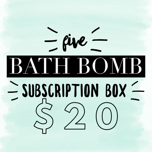 Five Bath Bomb Subscription Box - Two Moms Bath Bombs