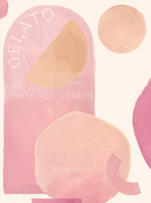 Texture | Gelato Gouache Abstract Shapes - ANA & YVY