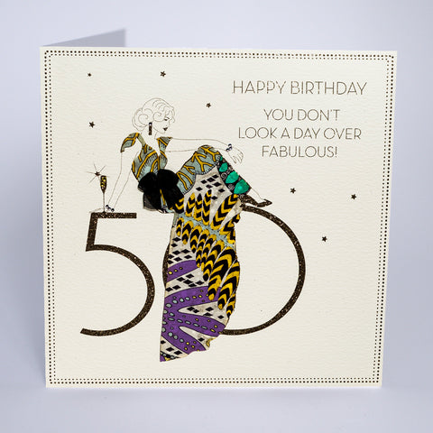 50 - You Don't Look A Day Over Fabulous