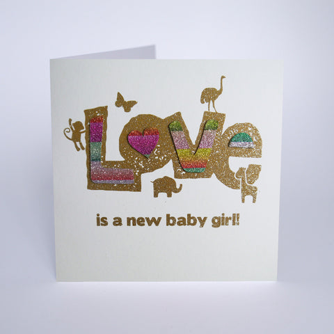 Love is a New Baby Girl