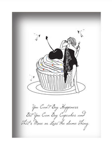 You can't Buy Happiness (Cupcake)
