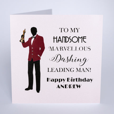 To My Handsome … Leading Man