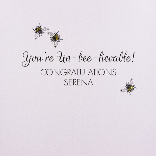You're Un-bee-lievable! Congratulations