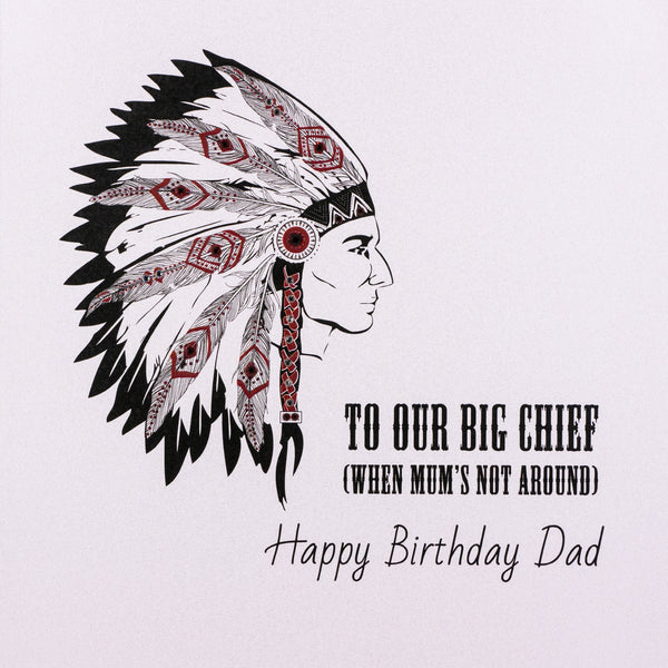 To Our Big Chief