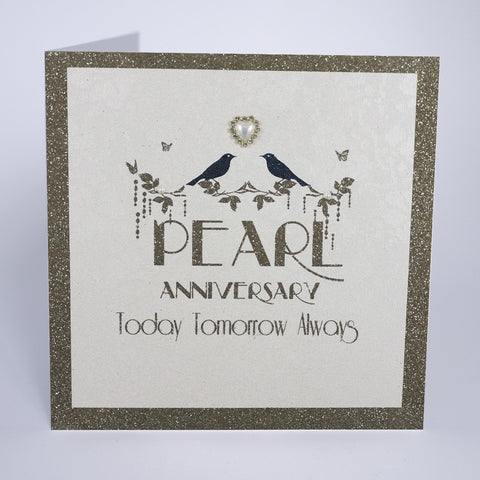 Pearl Anniversary - Today, Tomorrow, Always