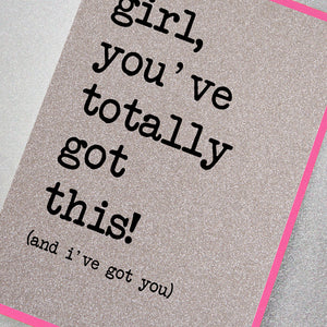 You've Totally Got This!