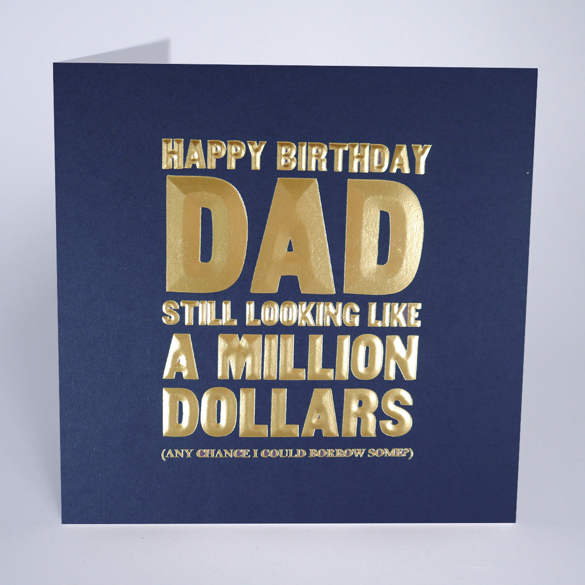 Happy Birthday Dad - A Million Dollars