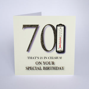 70 That's 21 in Celsius! On Your Special Birthday