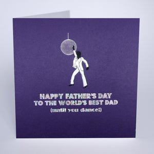 To The World's Best Dad (Until You Dance!)
