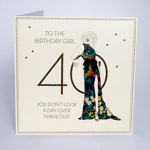 40 - You Don't Look A Day Over Fabulous