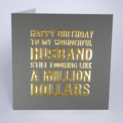 Husband - Still Looking Like a Million Dollars