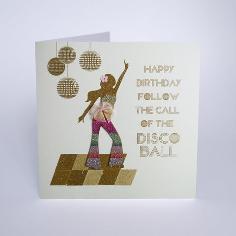 Happy Birthday, Follow the Call of the Disco Ball
