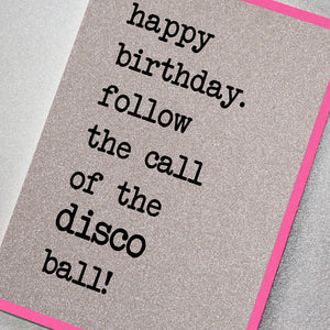 Happy Birthday Follow The Call Of The Disco Ball