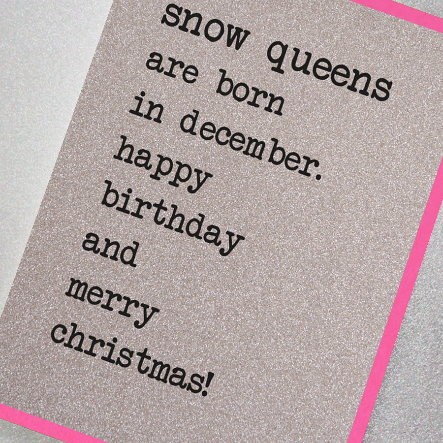 Snow Queens Are Born In December