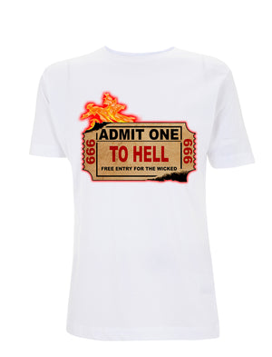 Admit One To Hell T-Shirt