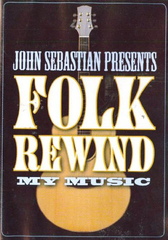 John Sebastian Presents My Music: Folk Rewind