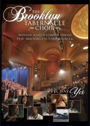 The Brooklyn Tabernacle Choir: I'Ll Say Yes By Brooklyn Tabernacle