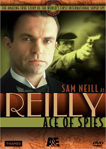 Reilly - Ace Of Spies By Sam Neill