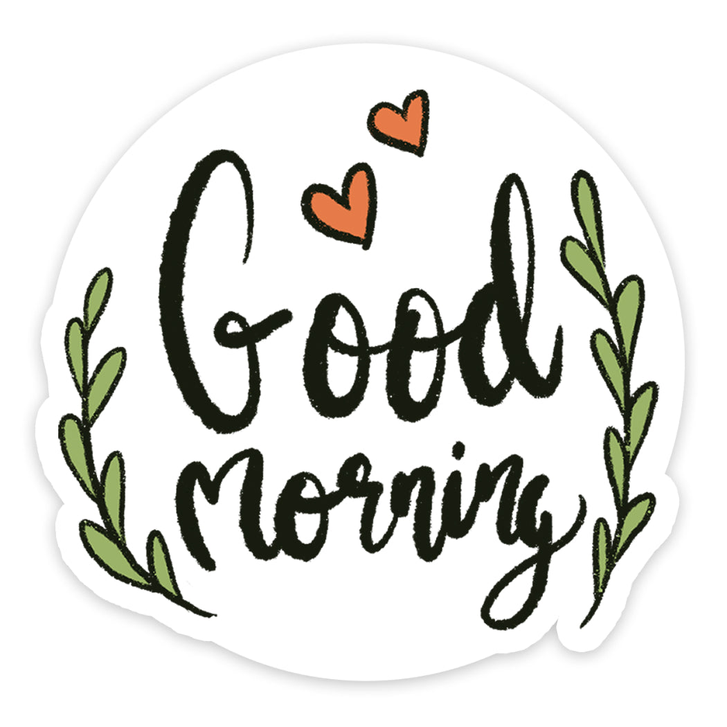Good Morning Sticker