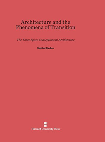Architecture And The Phenomena Of Transition