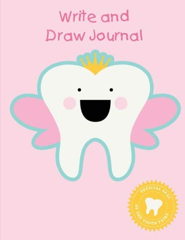 Write And Draw Journal: Princess Tooth Fairy Gift - Primary Lined Half Page With Drawing Space 8.5 X 11 (100 Pages | 50 Sheets)
