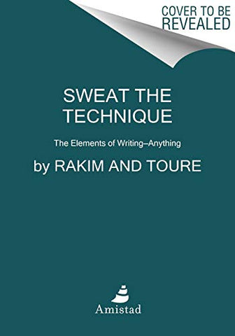 Sweat The Technique: The Life Of The Lyrical Genius