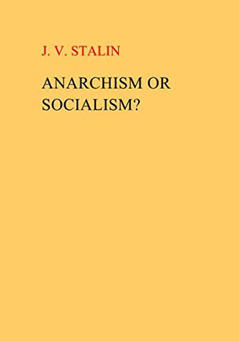 Anarchism Or Socialism?