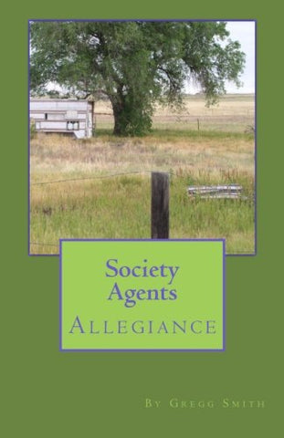 Society Agents: Allegiance (Volume 1)