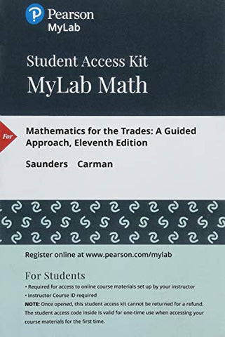 Mylab Math With Pearson Etext -- Standalone Access Card -- For Mathematics For The Trades (11Th Edition)