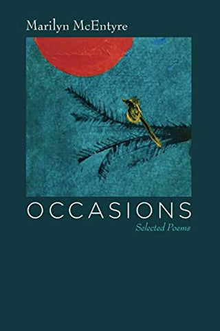 Occasions: Selected Poems