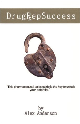 Drug Rep Success: Top Selling Pharmaceutical Sales Guide