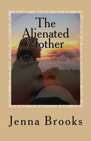 The Alienated Mother