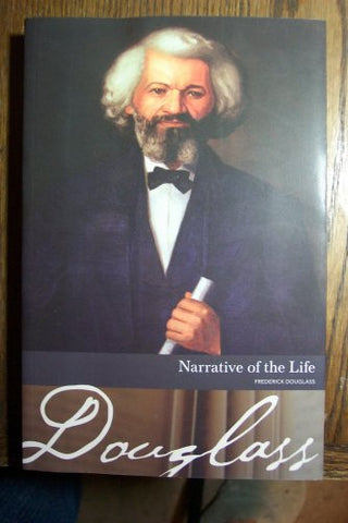Narrative Of The Life Of Frederick Douglass And Other Writings
