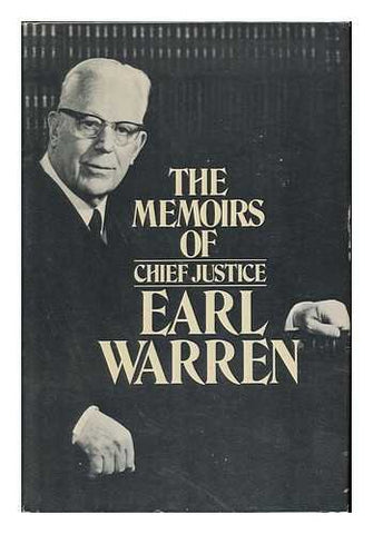 The Memoirs Of Chief Justice Earl Warren