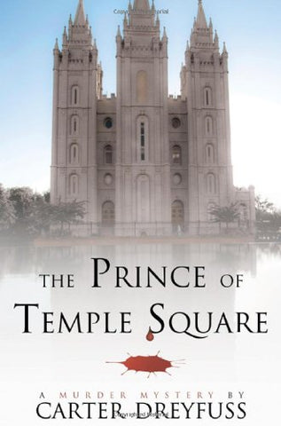 The Prince Of Temple Square