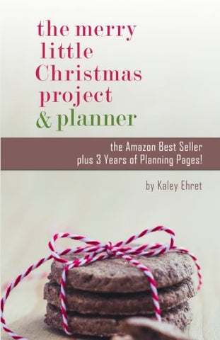 The Merry Little Christmas Project Book/Planner Combo: Five Words That Will Transform Your Christmas (With Companion Organizer)