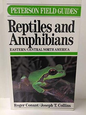 A Field Guide To Reptiles And Amphibians Of Eastern/Central North America (Peterson Field Guide Series)