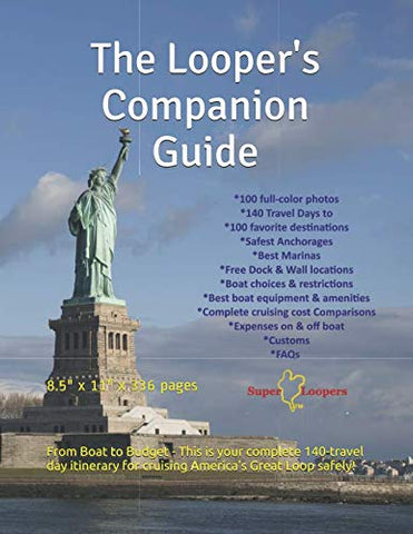 The Looper'S Companion Guide: Cruising America'S Great Loop