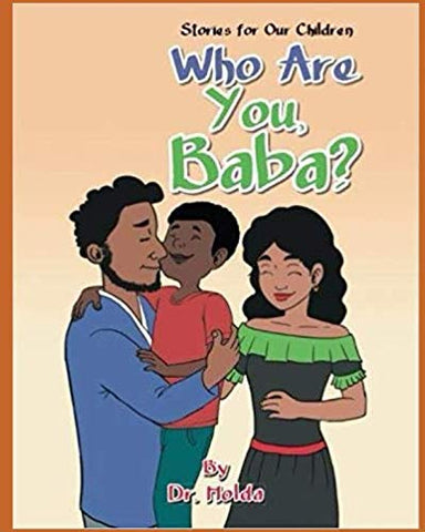 Who Are You, Baba?: Stories For Our Children