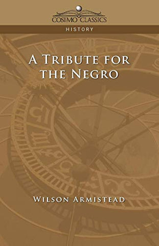 A Tribute For The Negro