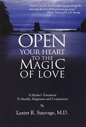 Open Your Heart To The Magic Of Love