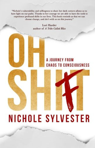 Oh Shift: A Journey From Chaos To Consciousness