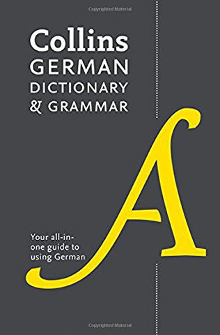 Collins German Dictionary And Grammar: 112,000 Translations Plus Grammar Tips (German And English Edition)
