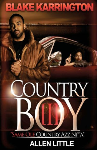 Country Boy 3: Same Ole Country Azz Ni**A