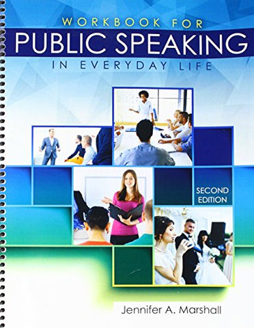 Workbook For Public Speaking In Everyday Life