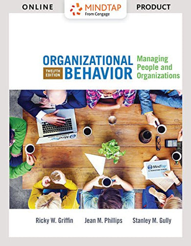 Bundle: Organizational Behavior: Managing People And Organizations, Loose-Leaf Version, 12Th + Mindtapv2.0 Management, 1 Term (6 Months) Printed Access Card
