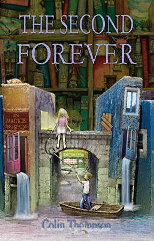 The Second Forever (How To Live Forever Trilogy)